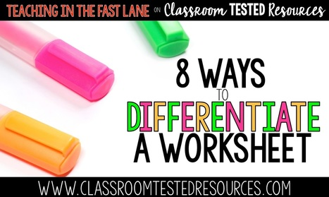 8 Ways to Differentiate a Worksheet | Special Science Classroom | Scoop.it
