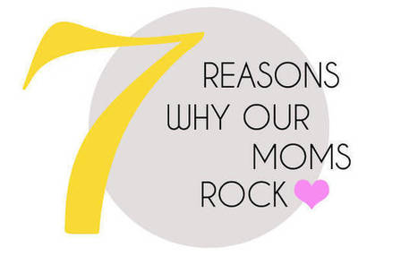 7 Reasons Why Our Moms Rock   A Clean, Green Home   Scoop.it