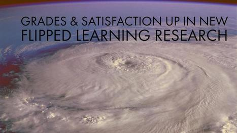 Grades & Satisfaction Up in New Flipped Learning Research | Screencasting & Flipping for Online Learning | Scoop.it