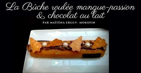 Bûche roulée mangue passion et chocolat au lait - Essor | Cuisine et cuisiniers | Scoop.it
