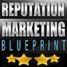 Reputation Marketing Blueprint