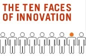 The Ten Faces of Innovation | Nouveaux paradigmes | Scoop.it