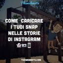 Aggiungere foto e video Snapchat nelle storie di Instagram: breve tutorial | Social media culture | Scoop.it