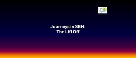 UKEdMag: Journeys in SEN: The Lift Off by @Tackela | ICTmagic | Scoop.it