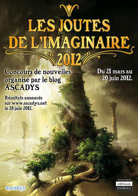 Concours de nouvelles LES JOUTES DE L'IMAGINAIRE 2012 | Fantaisie littéraire | Scoop.it
