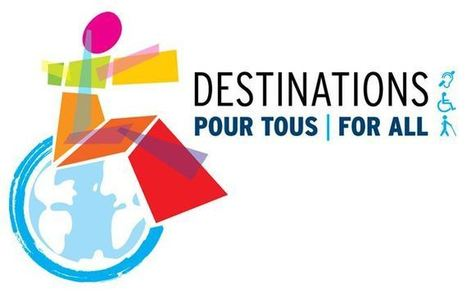 Destinations for All. A World Summit in Montréal in October 2014 ... | Nuovi Turismi | Scoop.it
