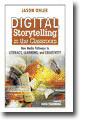 Digital Storytelling - DAOW of storytelling | An Eye on New Media | Scoop.it