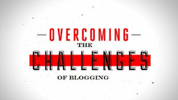 Challenges of Blogging and How to Overcome | Blogging | Scoop.it
