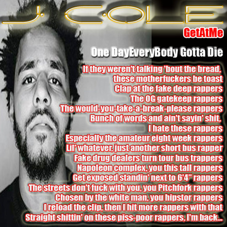 GetAtMe LyricalTaste- JCole ONE DAY EVERYBODY GOTTA DIE... (these are the bars that bring the heat...) | GetAtMe | Scoop.it