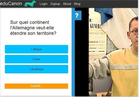 eduCanon : créez des vidéos enrichies et des quizz vidéo | Langues et TICE | Scoop.it