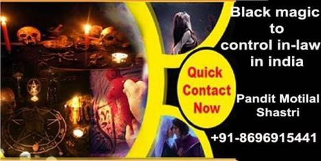 How to control in- laws by Black magic in delhi
