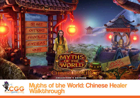 Myths of the World: Chinese Healer Walkthrough: From CasualGameGuides.com | Casual Game Walkthroughs | Scoop.it