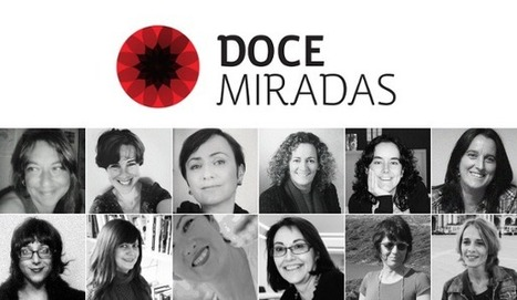 Doce Miradas | Ideas Poderosas | Scoop.it