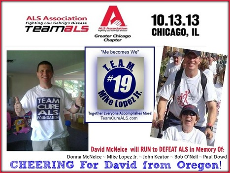 CHEERING from Oregon for  Sgt. David McNeice! | Run to Defeat ALS Chicago Marathon 10.13.2013 | #ALS AWARENESS #LouGehrigsDisease #PARKINSONS | Scoop.it