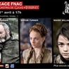 Dédicace Fnac Game of Thrones