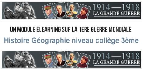Module Elearning sur la 1ère guerre mondiale (3ème, Brevet…) | | Centenaire de la Première Guerre Mondiale | Scoop.it