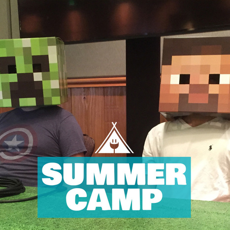 Minecraft Summer Camps 2017 | Learning on the Digital Frontier | Scoop.it