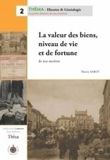 NOUVEAUTÉ La valeur des biens, niveau de vie et de fortune | Généalogie et histoire, Picardie, Nord-Pas de Calais, Cantal | Scoop.it