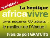 Africavivre, le site découverte des cultures de l'Afrique | Actions Panafricaines | Scoop.it