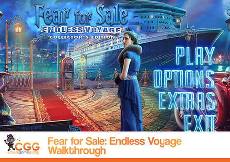 Fear for Sale: Endless Voyage Walkthrough: From CasualGameGuides.com | Casual Game Walkthroughs | Scoop.it