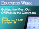 Education Week: Getting the Most Out of iPads in the Classroom   The Teaching Librarian   Scoop.it