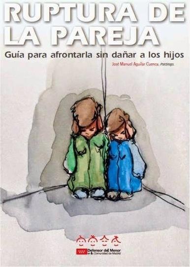Guía: Ruptura de la pareja (#infancia #TuitOrienta ) ~ Orienta2 | Orientación en la red | Scoop.it