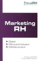 Marketing RH : vers l'expérience employé | RH digitale | Scoop.it