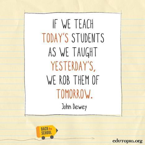 Wise Words from John Dewey | www.homeschoolsource.co.uk | Scoop.it