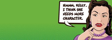 Flat to Fabulous: How to Put More Character in Your Characters | Speaker Magazine | Ever Growing | Scoop.it