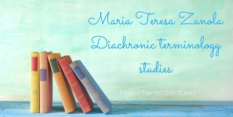 Maria Teresa Zanola - Diachronic terminology studies | French law for non french-speaking patrons - Legal translation tools | Scoop.it