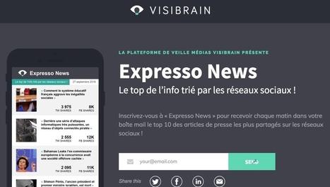Expresso News. Chaque jour les infos les plus partagées sur les réseaux sociaux – Les outils de la veille | Les outils du Web 2.0 | Scoop.it