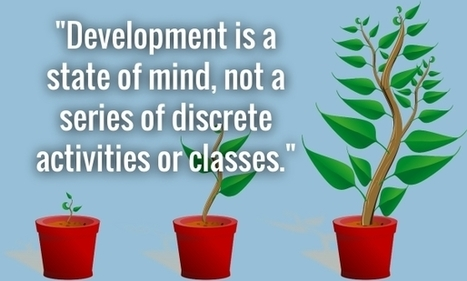 Deconstructing the development mindset | SmartBrief | Educational Technology: Leaders and Leadership | Scoop.it