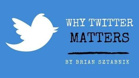 Why Twitter Matters: 4 Reasons for Teachers | Educational Technology and Sustainability | Scoop.it