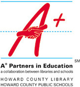 Howard County Library - A+ Partners in Education | Libraries, Learning, and Technology | Scoop.it