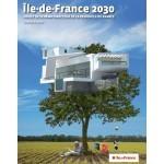 L'Ile-de-France en 2030 : plus verte, plus dense, mieux desservie - Aménagement - LeMoniteur.fr | Temps de la ville | Scoop.it