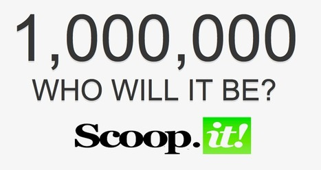 KUDOS & Thoughts On Scoop.it's 1,000,000th User | BI Revolution | Scoop.it