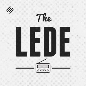 The Lede Archives | The Digital Commerce and Content Marketing Podcast Network | CurationEd | Scoop.it