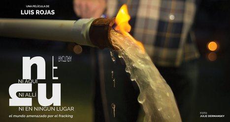 Fracking / NI AQUÍ NI ALLÍ NI EN NINGÚN LUGAR - | MOVUS | Scoop.it