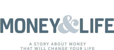 MONEY & LIFE: the movie   Nouveaux paradigmes   Scoop.it