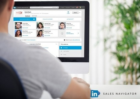The New LinkedIn Sales Navigator: A Sneak Peek | The Social Touch | Scoop.it
