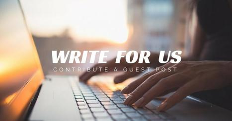 Write For Us Tech Blogs | Submit Marketing &