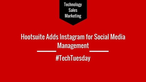 Tech Tuesday: Hootsuite Adds Instagram for Social Media Management - Business 2 Community | PHOTOS ON THE GO | Scoop.it