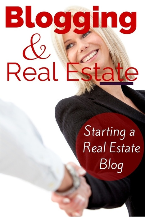 How and Why Start a Real Estate Blog | Social Media Engagement | Scoop.it