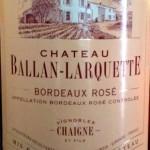 France, Rose Red Blend (Bordeaux Rose), Chateau Ballan Larquette, Bordeaux, 2010 | Nombrilisme | Scoop.it
