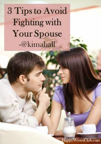 3 Tips to Avoid Fighting with Your Spouse - Happy Wives Club | Relationships | Scoop.it