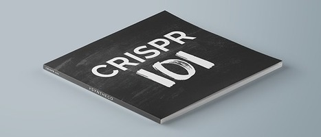 CRISPR 101 eBook: Your Guide to Understanding CRISPR | SynBioFromLeukipposInstitute | Scoop.it