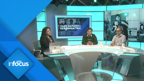 Missing and Murdered Indigenous Men & Boys - InFocus - APTN News | Family-Centred Care Practice | Scoop.it