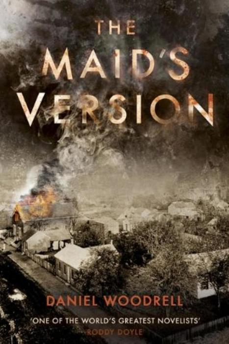 The Maid's Version, by Daniel Woodrell - Irish Times | Literature & Psychology | Scoop.it