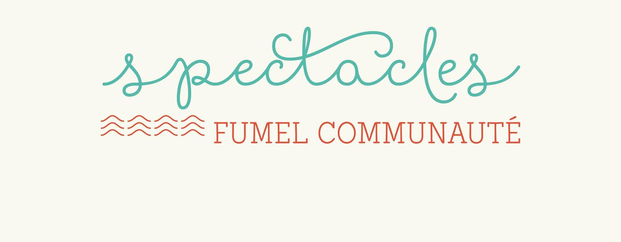 Spectacles art vivant, vie culturelle Fumel Communauté et ses partenaires