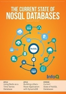 The InfoQ eMag: The Current State of NoSQL Databases | Software craftmanship, Systems & Agile | Scoop.it